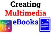 Creating Multimedia eBooks