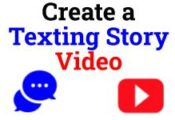 Create a Texting Story Video