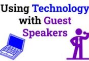 Using Technology with Guest Speakers