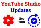 YouTube Studio Updates Nov 2018