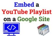 Embed a YouTube Playlist on a Google Site