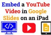 Embed a YouTube Video in Google Slides on an iPad