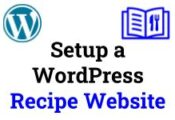 Setup a WordPress Recipe Website