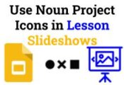 Use Noun Project Icons in Lesson Slideshows